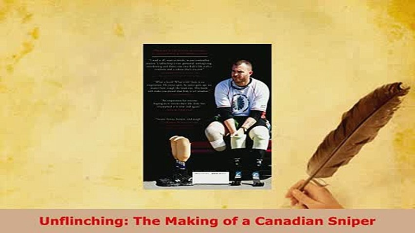 Download  Unflinching The Making of a Canadian Sniper Download Online
