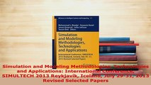 PDF  Simulation and Modeling Methodologies Technologies and Applications International Free Books