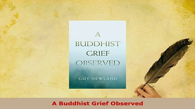 PDF  A Buddhist Grief Observed Read Online