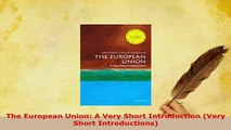 PDF  The European Union A Very Short Introduction Very Short Introductions Read Online