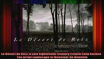 Read  Le Désert de Retz A Late EighteenthCentury French Folly Garden  The Artful Landscape of  Full EBook
