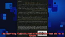 Free PDF Downlaod  The Reckoning Financial Accountability and the Rise and Fall of Nations  DOWNLOAD ONLINE