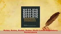 Download  Rules Rules Rules Rules MultiLevel Regulatory Governance Download Online