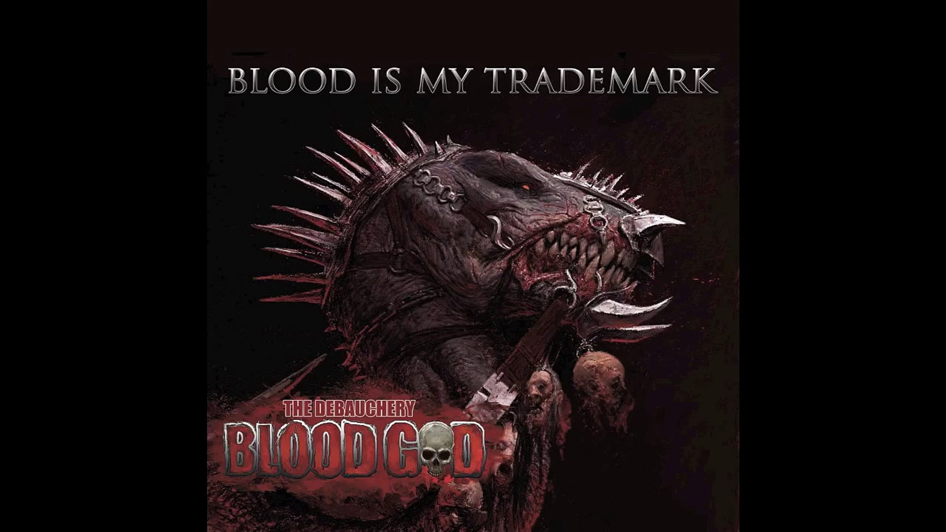 3. BLOOD GOD - DEFENDERS OF THE THRONE OF FIRE (FROM THE ALBUM BLOOD IS MY TRADEMARK/BLOOD GOD 2014)