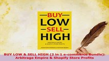 Download BUY LOW SELL HIGH 2 in 1 ecommerce Bundle Arbitrage