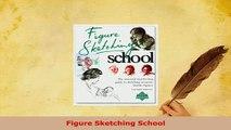 PDF  Figure Sketching School Read Online
