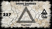 DANNI DARRIES - FALLOUT #237 EDM electronic dance music records 2015