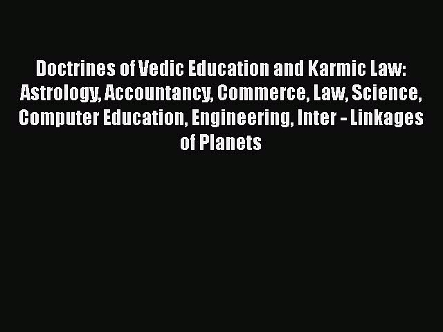 [PDF] Doctrines of Vedic Education and Karmic Law: Astrology Accountancy Commerce Law Science