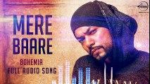 Mere Baare (Audio Song) Bohemia - Latest Punjabi Songs - Speed Records