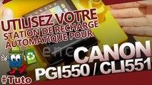 Apprenez à utiliser la nouvelle station de recharge Encros pour cartouches Canon PGI-550 et CLI-551
