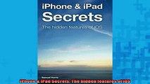 FREE DOWNLOAD  iPhone  iPad Secrets The hidden features of iOS  FREE BOOOK ONLINE