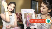 Gift Segment: Digangana Suryavanshi Receives Gifts From Fans | Part 2