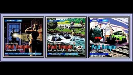 Paul Temple 1942-12-18 Intervenes part 8 of 8