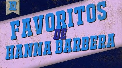 Favoritos de Hanna-Barbera | XPOILERS!