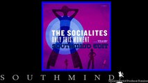 The Socialites - Only This Moment (Southmind Edit)