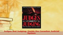 Read  Judges and Judging Inside the Canadian Judicial System Ebook Free