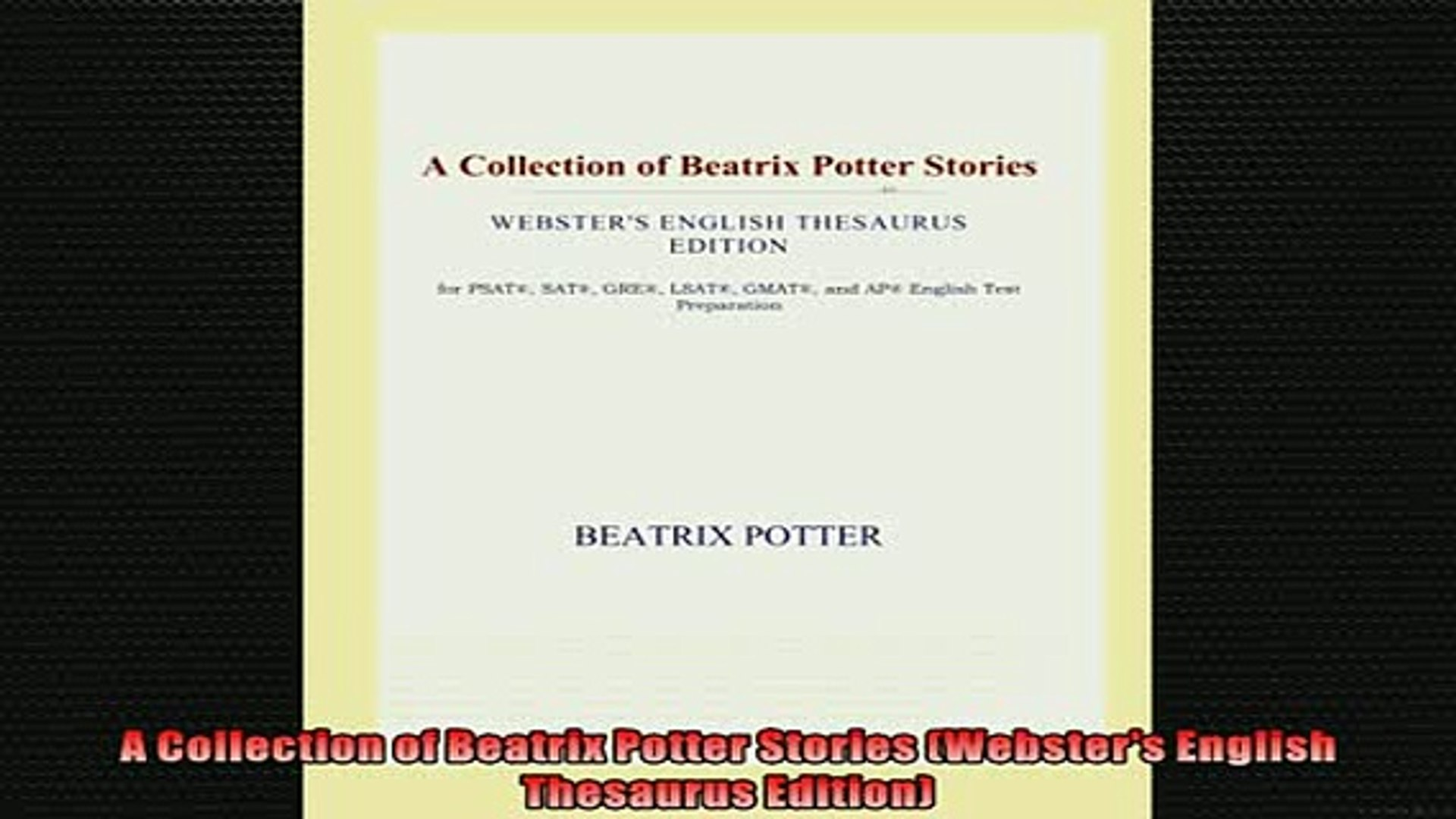 FREE DOWNLOAD  A Collection of Beatrix Potter Stories Websters English Thesaurus Edition  FREE BOOOK