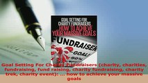 PDF  Goal Setting For Charity Fundraisers charity charities fundraising fund raising charity Download Online