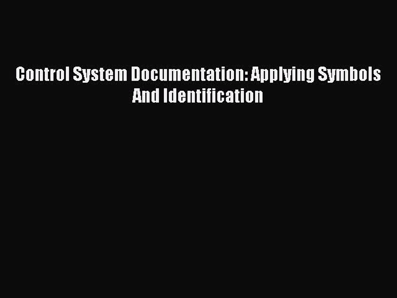 Control System Documentation Applying Symbols and Identification