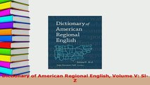 PDF  Dictionary of American Regional English Volume V SlZ Download Online