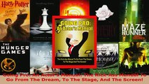 Going Pro An Actors Manual The KickAss Manual To Go From The Dream To The Stage And