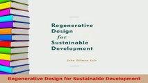 PDF  Regenerative Design for Sustainable Development Read Full Ebook