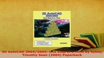 PDF  3D AutoCAD 20042005 One Step at a Time by Sykes Timothy Sean 2004 Paperback  EBook
