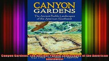 Read  Canyon Gardens The Ancient Pueblo Landscapes of the American Southwest  Full EBook