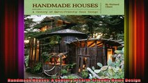 Read  Handmade Houses A Century of EarthFriendly Home Design  Full EBook