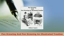 PDF  Pen Drawing And Pen Drawing An Illustrated Treatise Ebook