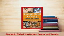 PDF  Strategic Global Marketing Issues and Trends Read Online