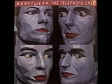 Kraftwerk - The Telephone Call (German Version)
