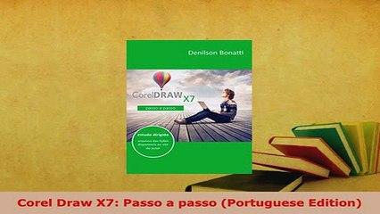 PDF  Corel Draw X7 Passo a passo Portuguese Edition Free Books
