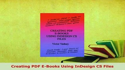 PDF  Creating PDF EBooks Using InDesign CS Files  Read Online
