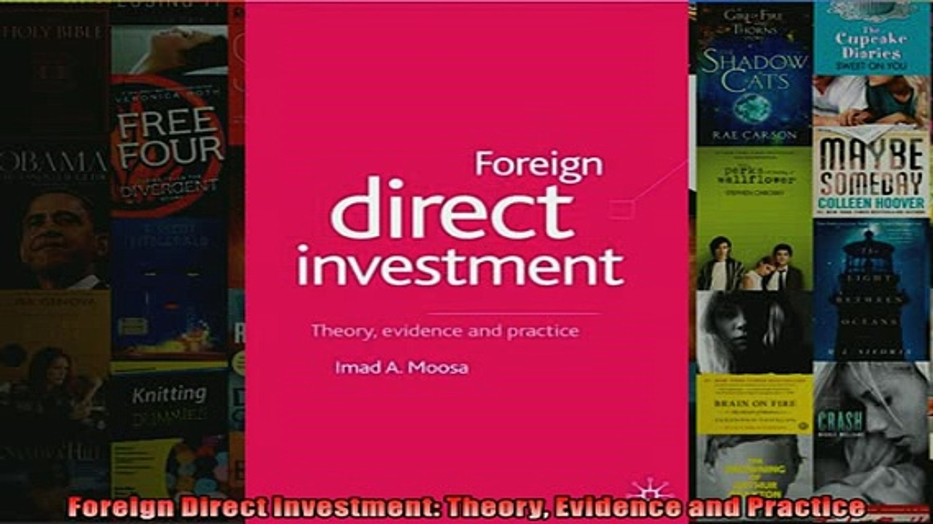 foreign direct investment theory evidence and practice by imad a. moosa