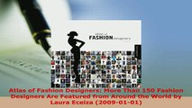 PDF  Atlas of Fashion Designers More Than 150 Fashion Designers Are Featured from Around the Download Full Ebook