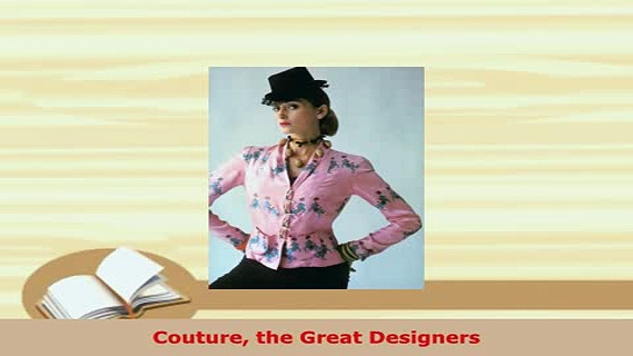 Download  Couture the Great Designers Read Online