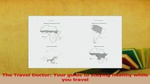 Download  The Travel Doctor Your guide to staying healthy while you travel PDF Free