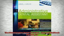 EBOOK ONLINE  The Administrative Dental Assistant   Text and Workbook Package 2e  BOOK ONLINE