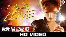 Dede Na Dede Na - Official Music Video - Renu Chaudhary & Ruslan Mumtaz - Vaishnav Deva