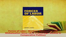 Download  Forces of Labor Workers Movements and Globalization Since 1870 Cambridge Studies in Ebook
