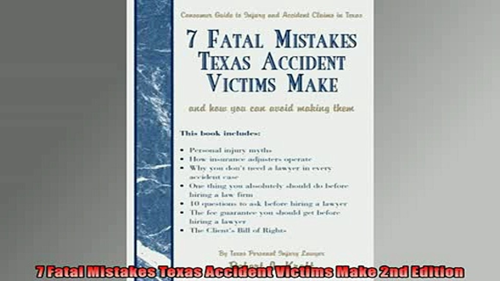 FREE DOWNLOAD 7 Fatal Mistakes Texas Accident Victims Make 2nd Edition READ  ONLINE