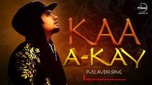 Kaa Bole Banere Te  - A Kay - Latest Punjabi Song 2016 -
