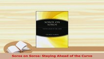 Download  Soros on Soros Staying Ahead of the Curve Read Full Ebook