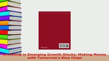 PDF  Investing in Emerging Growth Stocks Making Money with Tomorrows Blue Chips Ebook