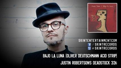 Justin Robertson's Deadstock 33s - Bajo La Luna (Oliver Deutschmann Acid Strip)