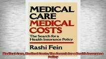 READ book  Medical Care Medical Costs The Search for a Health Insurance Policy  BOOK ONLINE