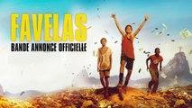 Favelas / Bande Annonce VOST [Au cinéma le 12 Novembre]