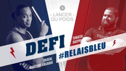Défi #Relaisbleu n°2 | Tumatai Dauphin & Pascal Martinot-Lagarde