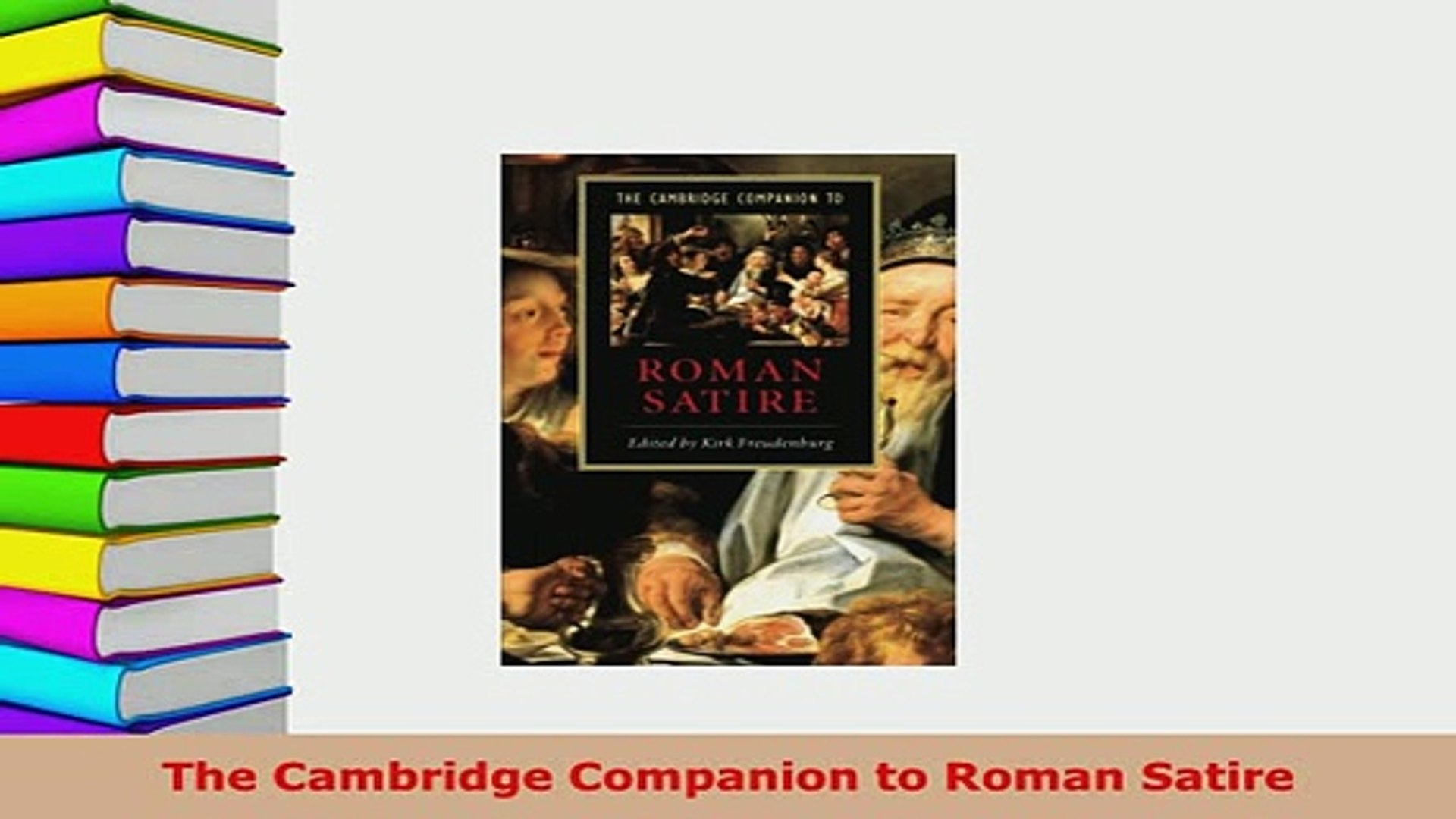 Download The Cambridge Companion To Roman Satire Free Books